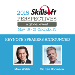 Skillsoft announces Sir Ken Robinson and Mike Walsh as keynote speakers at 2015 Global Skillsoft Perspectives.
