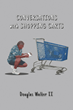 "Douglas Walker II's Newest Book ""Conversations with Shopping Carts"" Is..."