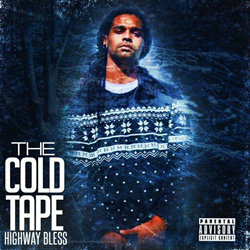 Highway Bless - The Cold Tape