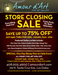 Amour d'Art Fine Art Gallery  Store Closing Sale, Everything Must Go! Up to 75% Off!