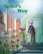 """Imogene Petty's first book """"Hobo's Way"""" is a vibrant and richly..."""