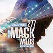 Coast 2 Coast Mixtapes Teams Up With Actor/Rapper Mack Wilds For New...