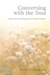 New Book Aims to Help Readers by 'Conversing with the Soul'