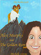 "The long anticipated front cover of ""Alex Murphy and the Golden Ram"""