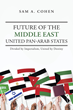 Author Sam A. Cohen predicts positive outcome in the Middle East