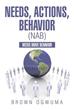New book examines correlation between 'Needs, Actions, Behavior (NAB)'