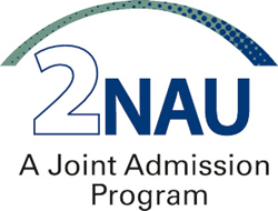 2NAU is a joint-admission program that allows students to be admitted to NAU while still finishing their Arizona community college courses.