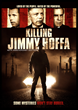 Killing Jimmy Hoffa documentary
