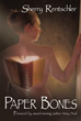 Sherry Rentschler's 'Paper Bones' Closes Out Award-Winning Year in...