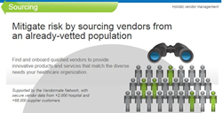 Medical Providers mitigate risk by sourcing vendors from an already-vetted population