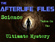 THE AFTERLIFE FILES