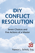 NYC Litigator's Book Coaches Readers to Resolve Conflict Without the...