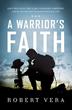 """A Warrior's Faith: Navy SEAL Ryan """"Biggles"""" Job, a..."""
