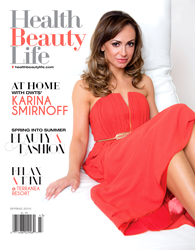 Karina Smirnoff on the Cover of Health Beauty Life - Spring 2015 Issue