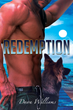 "Dawn Williams' debut novel ""Redemption"" is a gripping..."