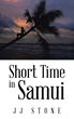 "New book ""Short Time in Samui"" details divorced man's emotional quest to build a new life"