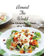 "Laura Hahn's first book ""Around the World, One Gluten-Free Meal at a..."
