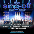 The Sing-Off Live! Tour Announces Local A Cappella Talent to Open on...