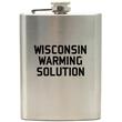 """$15 Reward - Get a Custom 8 oz. """"Wisconsin Warming Solution"""" Flask"""