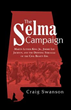 New book celebrates 50th anniversary of 'The Selma Campaign'