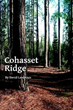American History Comes Alive in 'Cohasset Ridge'