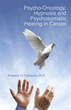Author Francisco O. Valenzuela, Ph.D., helps cancer sufferers thrive