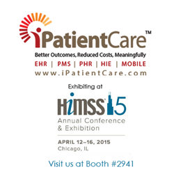 iPatientCare, known for its Ambulatory and Inpatient EHR, announces to release new and innovative products at HIMSS15