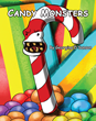 """Georgina D'Sanson's New Book """"Candy Monsters"""" Is a Vibrant and Richly..."""