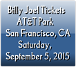 Billy Joel Tickets, AT&T Park in San Francisco: Ticket Down...