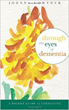 """An Amazon """"Hot New Release,"""" """"Through the Eyes of Dementia"""" provides caregivers a simple """"grab and go"""" resource that compiles insights from Lowther's professional and personal experiences."""