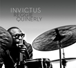 "Drummer/Composer Reggie Quinerly's ""Invictus"" to Be Released March 17 by Redefinition Music"