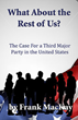 New book describes the philosophical underpinnings of the Independence Party, the third largest in New York State and growing rapidly across America