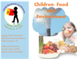 Pediatric Research Conference on Food, Environment, and Children's Health Set to Convene in Austin, TX