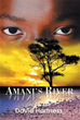 Author David Hartness releases 'Amani's River'