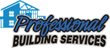 Professional Building Services Selected to Join Premier Owens Corning™...