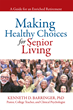 New Book by Kenneth Barringer Helps Develop Healthy Habits that Lead...