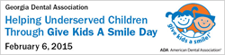 The Georgia Dental Association will host Give Kids A Smile Day on Friday, February 6.