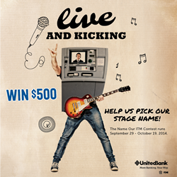 United Bank Live and Kickin' Name Our ITM Contest
