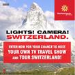 Switzerland Tourism presents Lights, Camera, Switzerland! A North...