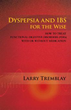 Larry Tremblay's New Book Shares Remedies for Dyspepsia