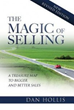 Dan Hollis, Author of The Magic of Selling Offers Sales Training Tips