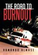 Author Armando Almase Reveals 'The Road to Burnout'
