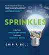 Customer Service Guru Dr. Chip Bell Releases Provocative New Book that...