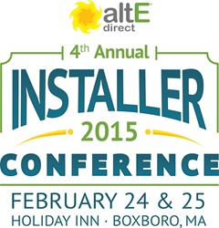 4th Annual altE Direct Installer & Dealer Conference 2015 - February 24 - 25 - Holiday Inn Boxboro