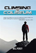 Genuine relationships heal tragic lives in 'Climbing the Coliseum'