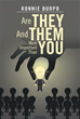 Author asks, 'Are They And Them More Important Than You?'