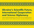"""""""Ukraine's Scientific Future, International Cooperation and Science..."""