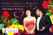 FRI  FEB 13TH - Celebrate Valentines with Golden Gate Opera