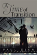 Paul Glen publishes new book 'A Time of Transition'
