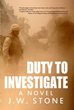 "Warriors Publishing Group Announces J.W. Stone's ""Duty To..."